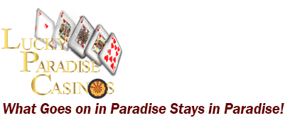 Lucky Paradise Casinos